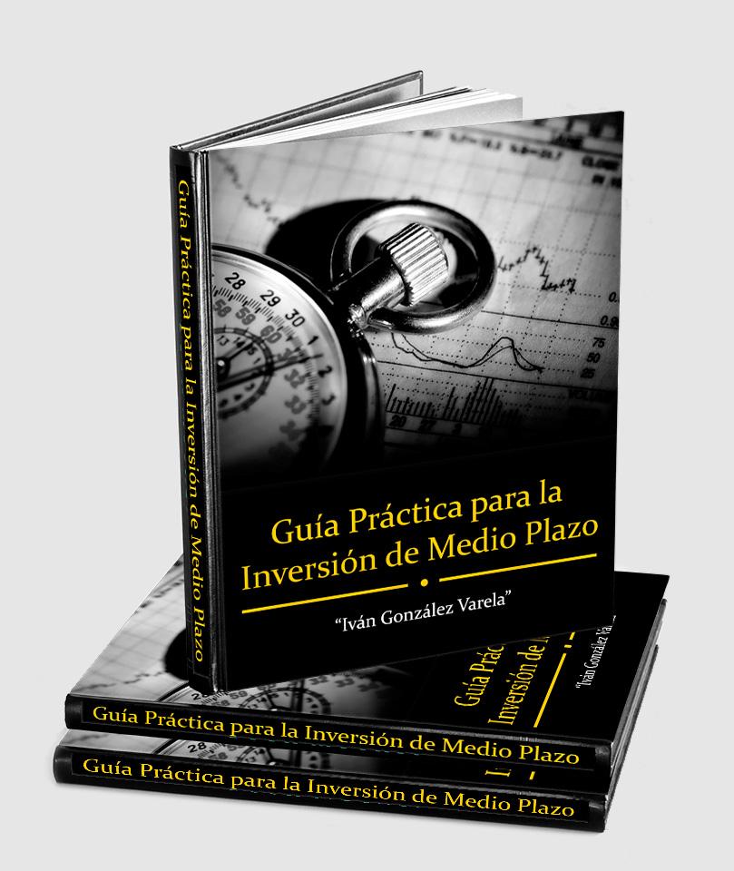 Guía practica para la Inversión a Medio Plazo